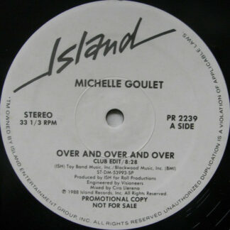 """Michelle Goulet - Over And Over And Over (12"""", Promo)"""