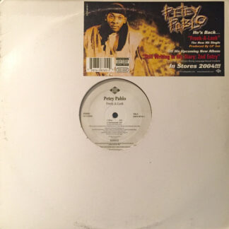 "Petey Pablo - Freek -A- Leek (12"")"