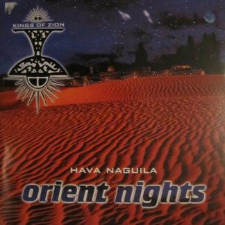 "Kings Of Zion - Orient Nights (Hava Naguila) (12"", Maxi)"