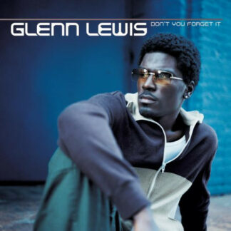 """Glenn Lewis - Don't You Forget It (12"""")"""