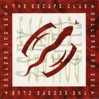 The Escape Club - Dollars And Sex (LP)