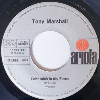 "Tony Marshall - Fahr Mich In Die Ferne  (7"", Single)"