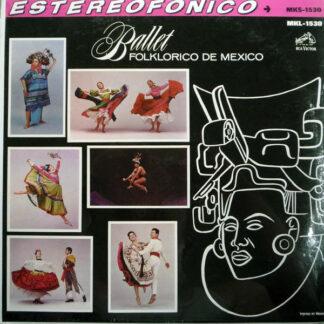 Ballet Folklorico De Mexico - Ballet Folklorico De Mexico (LP, Album, Bla)