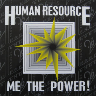 "Human Resource - Me The Power! (12"")"