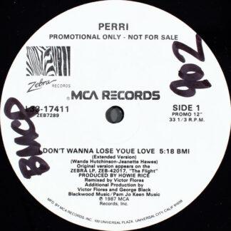 """Perri - I Don't Wanna Lose Your Love (12"""", Promo)"""