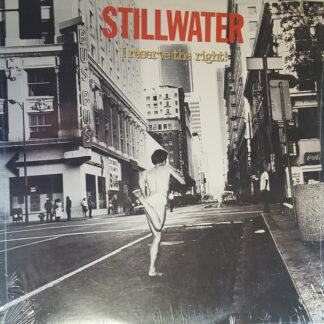 Stillwater (2) - I Reserve The Right! (LP, Album, Ter)