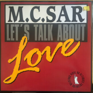 """M.C. Sar & The Real McCoy* - Let's Talk About Love (12"""")"""