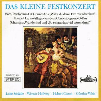 """Johann Sebastian Bach, Georg Friedrich Händel, Robert Schumann - Das Kleine Festkonzert (7"""", EP)"""