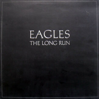 Eagles - The Long Run (LP, Album, Gat)