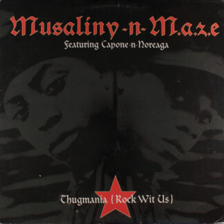 "Musaliny-N-M.a.z.e.* - Thugmania (Rock Wit Us) (12"", Single, Promo)"