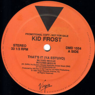 "Kid Frost - That's It (Ya Estuvo) (12"", Promo)"