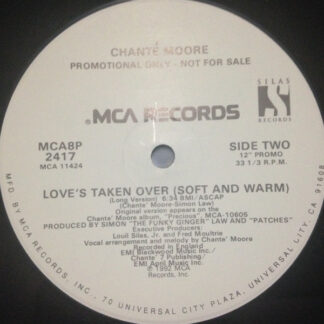 """Chanté Moore - Love's Taken Over (Soft And Warm) (12"""", Promo)"""