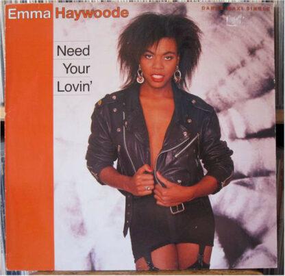 """Emma Haywoode - Need Your Lovin' (12"""", Maxi)"""
