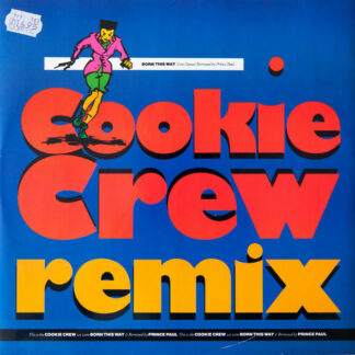 "Cookie Crew* - Born This Way (Remix) (12"")"