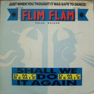 "Flim Flam - Shall We Do It Again (DMC Remix) (12"")"