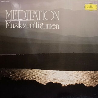 Various - Meditation · Musik Zum Träumen (LP, Comp, Club)