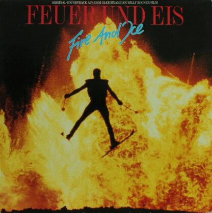 Various - Feuer Und Eis = Fire And Ice (Original-Soundtrack Aus Dem Gleichnamigen Willy Bogner-Film) (LP, Album)