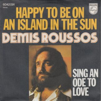 "Demis Roussos - Happy To Be On An Island In The Sun (7"", Single)"