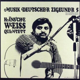 Häns'che Weiss Quintett - Musik Deutscher Zigeuner 5 (LP, Album)
