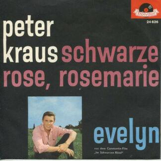 """Peter Kraus - Das Orchester Werner Scharfenberger* - Schwarze Rose, Rosemarie / Evelyn (7"""", Single, Mono)"""