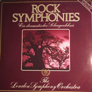 The London Symphony Orchestra And The Royal Choral Society - Rock Symphonies - Ein Dramatisches Klangerlebnis (LP, Comp)