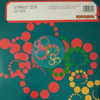 """Starlet DJs - Go Girl (12"""")"""