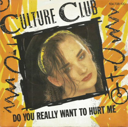 """Culture Club - Do You Really Want To Hurt Me (7"""", Single, Inj)"""
