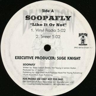 """Soopafly - Like It Or Not (12"""", Single, Promo)"""