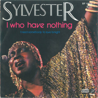 """Sylvester - I Who Have Nothing (7"""", Single, Pin)"""