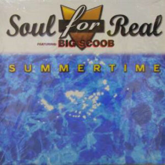 """Soul For Real Featuring Big Scoob - Summertime (12"""")"""