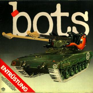 Bots - Entrüstung (LP, Album)