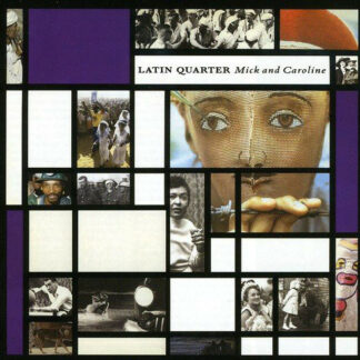 Latin Quarter - Mick And Caroline (LP, Album)