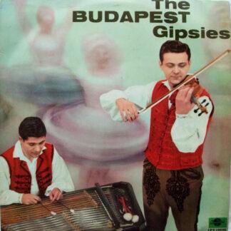 Gipsy Band Of The Budapest Dance Ensemble - The Budapest Gipsies (LP, Album, Mono)