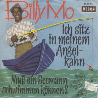 """Billy Mo - Ich Sitz In Meinem Angelkahn / Muß Ein Seemann Schwimmen Können? (7"""", Single, Mono)"""