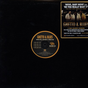 "Ghetto & Blues - Move, Baby Move / Do You Really Want It (12"", Single)"