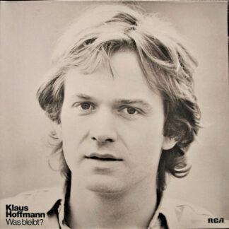 Klaus Hoffmann - Was Bleibt? (LP, Album)