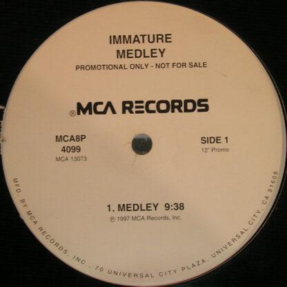 "Immature - Medley (12"", Promo)"