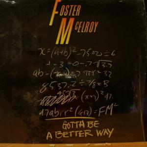 """Foster McElroy* - Gotta Be A Better Way (12"""")"""