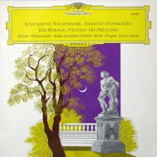 Berliner Philharmoniker · Radio-Symphonie-Orchester Berlin · Ferenc Fricsay - Eine Kleine Nachtmusik · Egmont-Ouverture · Die Moldau (Vltava) · Les Preludes (LP, RE)