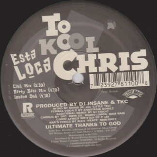 """To Kool Chris - Esta Loca (12"""")"""