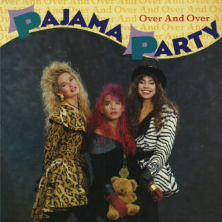 """Pajama Party - Over And Over (12"""")"""
