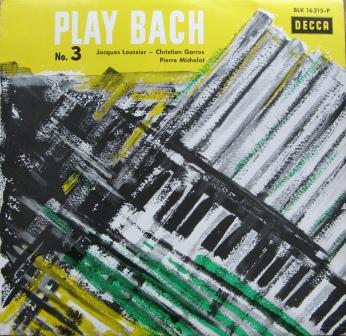 Jacques Loussier - Christian Garros - Pierre Michelot - Play Bach No. 3 (LP, Album, Mono)