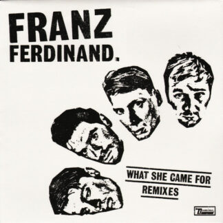 "Franz Ferdinand - What She Came For (Remixes) (12"", Single)"