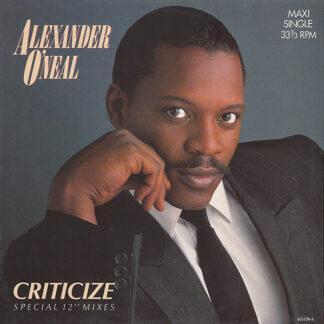 """Alexander O'Neal - Criticize (Special 12"""" Mixes) (12"""", Maxi)"""
