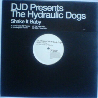 "The Hydraulic Dogs - Shake It Baby (2x12"", Promo)"