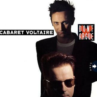 """Cabaret Voltaire - Don't Argue (12"""")"""