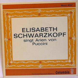 "Puccini* - Elisabeth Schwarzkopf - Elisabeth Schwarzkopf Singt Arien Von Puccini (7"", EP, Mono, Club)"