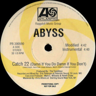 """Abyss* - Catch 22 (Damn If You Do Damn If You Don't) (12"""", Single, Promo)"""