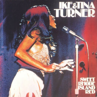 Ike & Tina Turner - Sweet Rhode Island Red (LP, Album)
