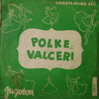 """Veseli Planšarji - Polke I Valceri Br. 2 (10"""", Album)"""